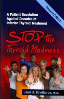 stop-the-thyroid-madness-janie-a-bowthorpe-9780615477121